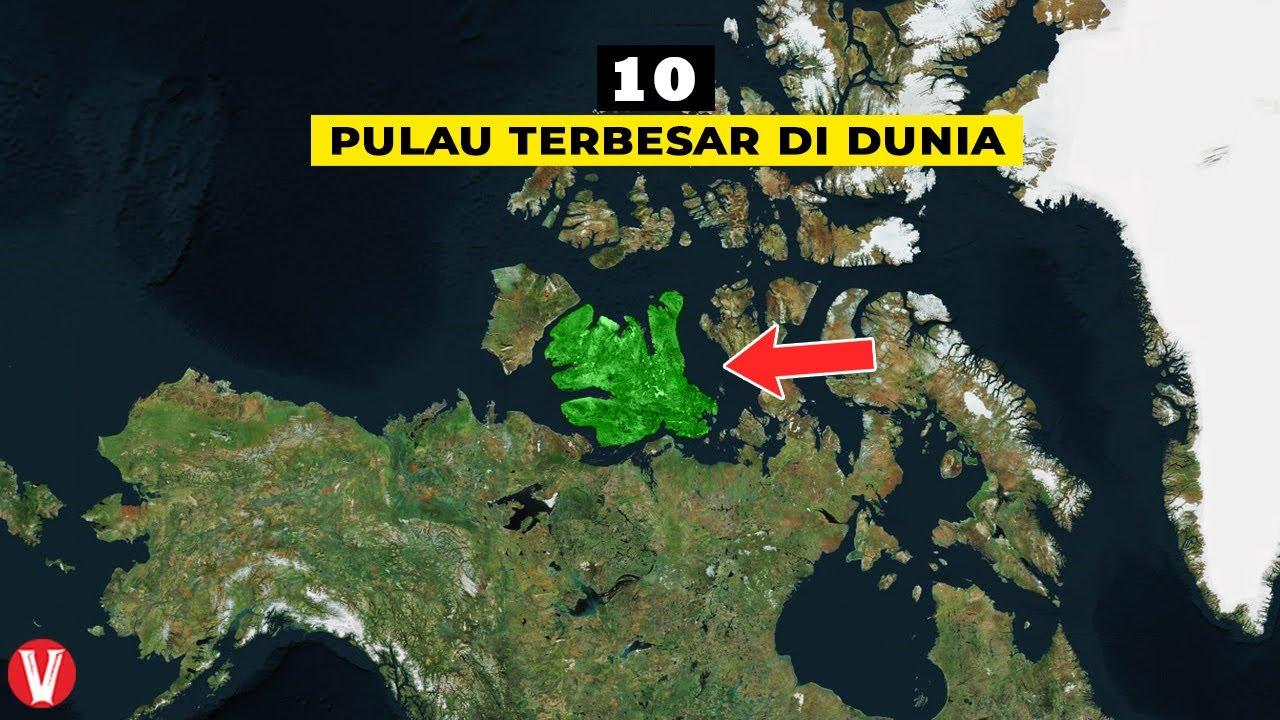 10 Pulau Terbesar di Planet Bumi, Kalimantan urutan berapa ya?