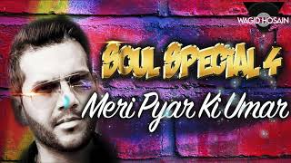 Meri Pyar Ki Umar - Oemar Wagid Hosain [Soul Special 4]