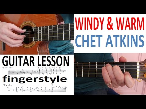 WINDY & WARM - CHET ATKINS - fingerstyle GUITAR LESSON