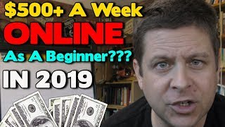 $500 A Week Online In 2019??? Learn The Truth About Affiliate Marketing Here!
