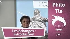 Philosophie - Terminale : Les échanges : introduction