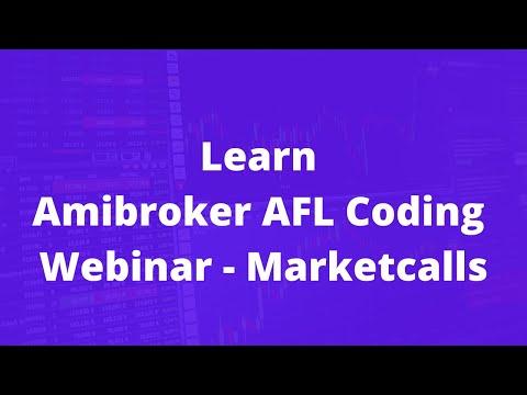 Learn Amibroker AFL Coding - Webinar - Marketcalls