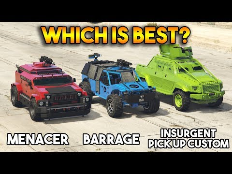GTA 5 ONLINE : MENACER VS BARRAGE VS INSURGENT PICKUP CUSTOM (WHICH IS BEST?)
