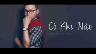 CÓ KHI NÀO teaser - Minh Trí The Voice 2013