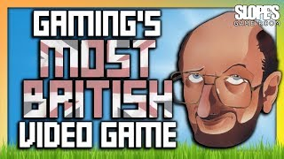 Gaming's MOST BRITISH Video Game