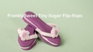 Franklysweet Tiny Sugar Shoes -  Flip-Flops