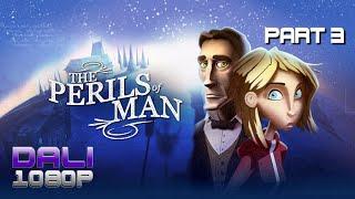 The Perils of Man Walkthrough Part 3 PC Gameplay 60FPS 1080p