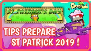 Growtopia   ⚠️TIPS PREPARE EVENT ST PATRICK 2019 !💰