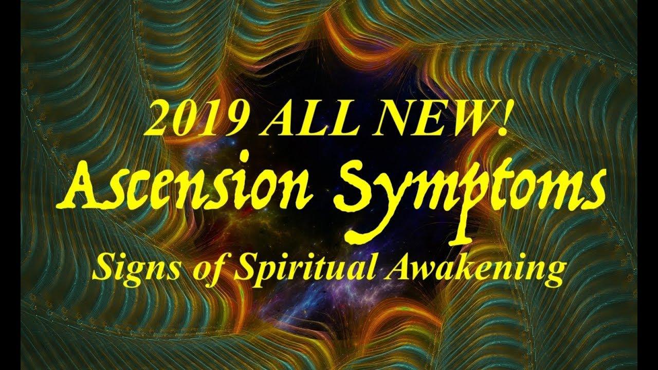 2019 Ascension Symptoms Signs of Spiritual Awakening