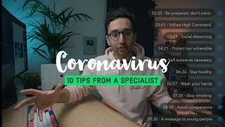 10 Tips For Covid-19  Coronavirus  - Advice From A Respiratory Physician
