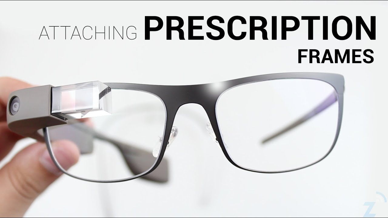 Attaching Google Glass Prescription Frames - YouTube