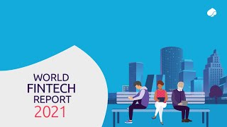 World FinTech Report 2021: Counting FinTechs' expansion with branded digital-only subsidiaries