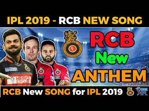 IPL 2019 - RCB New Anthem Released | Rcb New Song