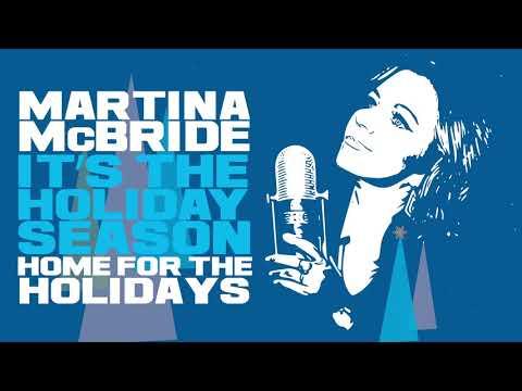 Martina McBride - Home For The Holidays (Official Audio)