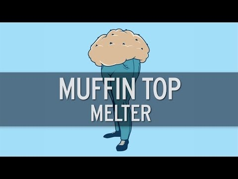 XHIT - Muffin Top Melter