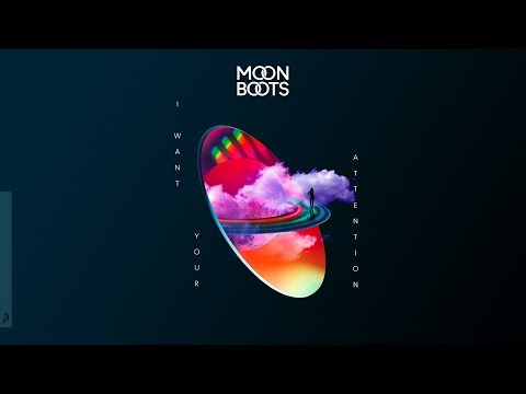 Moon Boots - I Want Your Attention feat. Fiora