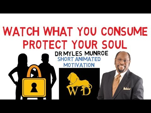 WHY YOU MUST GUARD YOUR SOUL JEALOUSLY by Myles Munroe (Power of Media)