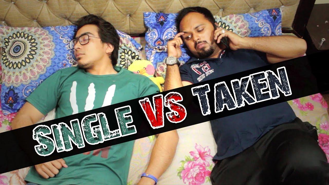Single VS Taken | Comedy Video | The Idiotz