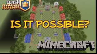 Clash Royale Possible On Minecraft?