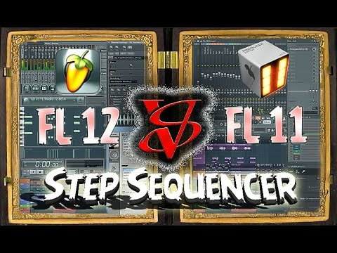 FL 11 vs. FL 12 Step Sequencer