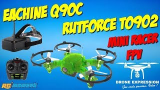 EACHINE Q90C RUTFORCE T0902 MINI RACER BRUSHED RACING UNBOXING REVIEW TEST FLIGHT RCMOMENT FR