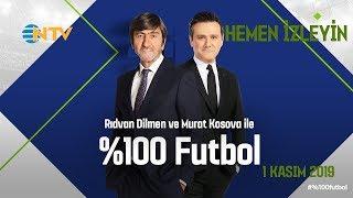 % 100 Futbol Galatasaray - Çaykur Rizespor 1 Kasım 2019