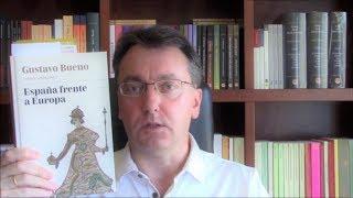Utilidad para la Literatura y los Hispanistas de «España frente a Europa» de Gustavo Bueno
