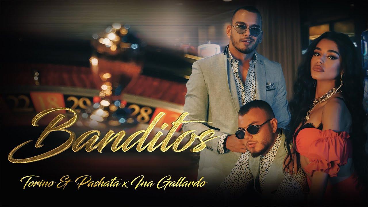 Download Torino & Pashata x Ina Gallardo - BANDITOS