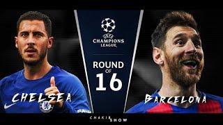 FC Barcelona VS Chelsea - uefa champions league - Promo - 20/02/2018