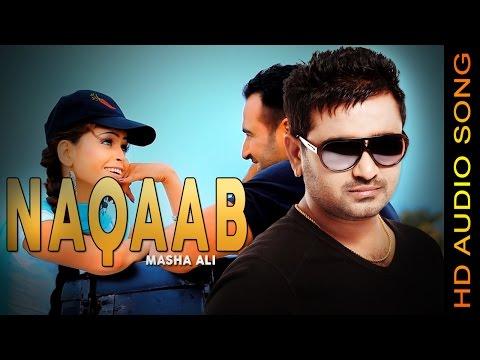 NAQAAB || MASHA ALI || New Punjabi Songs 2016 || HD AUDIO