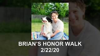 Brian's Honor Walk - Gift of Life