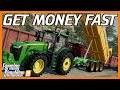 TOP 5 WAYS TO GET MONEY FAST IN FARMING SIMULATOR 19!