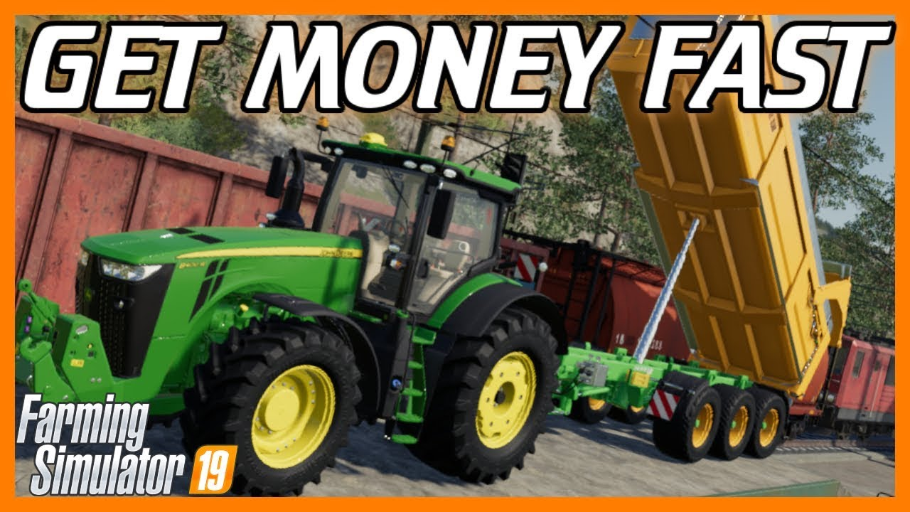 Top 5 Ways To Get Money Fast In Farming Simulator 19 Youtube
