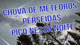 Chuva de meteoros Perseidas - Pico nessa madrugada - 13/08/2018
