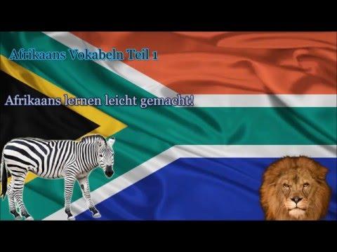 Afrikaans lernen für Anfänger Afrikanisch Vokabeln zum nachsprechen Teil 1
