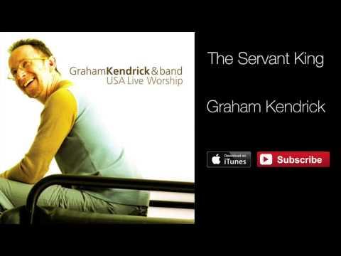 Graham Kendrick - The Servant King (From USA Live Worship)