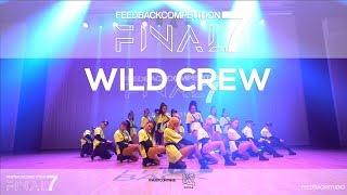 WILD CREW   2019 FEEDBACKCOMPETITION 7 FINAL   피드백컴페티션7 본선