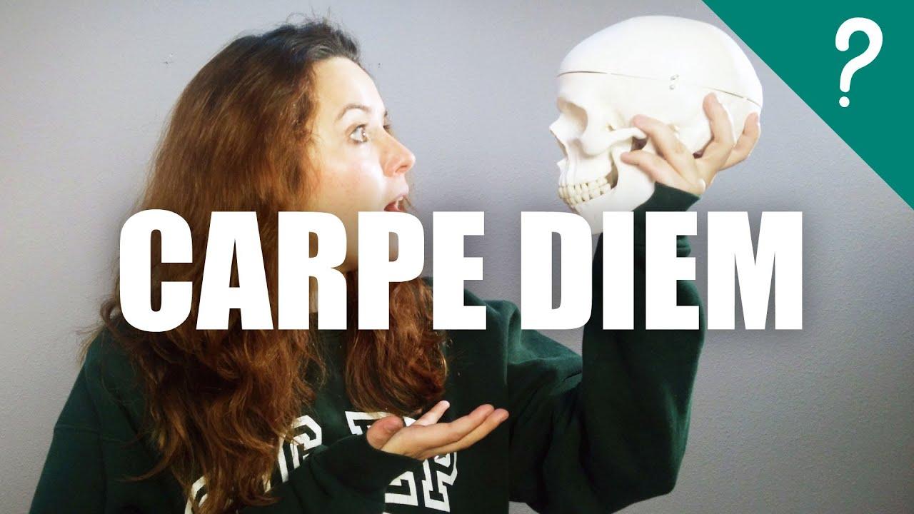 Qué Significa Carpe Diem Youtube