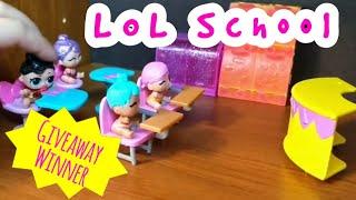 LOL Surprise School Giveaway Winner