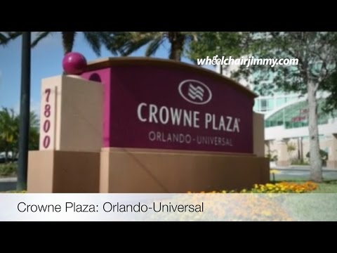 Crowne Plaza Universal Studios Orlando FL - Wheelchair Accessibility Review