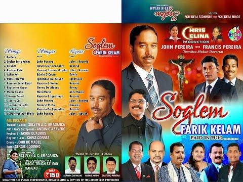 """Konkani Songs CD - John Pereira with Francis Pereira""""SOGLEM FARIK KELAM """" Edwin ,Rosario etc"""