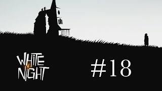 White Night:  Dark Wanderings and Banished Spirits - Part 18