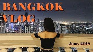 Bangkok Travel Vlog June.2018 방콕여행 브이로그  Ep.1 | Tower club at Lebua