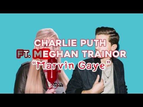 """Marvin Gaye"" Charlie Puth Ft.  Meghan Trainor Lirik Terjemah Indonesia"