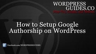 How to Setup Google Authorship on WordPress