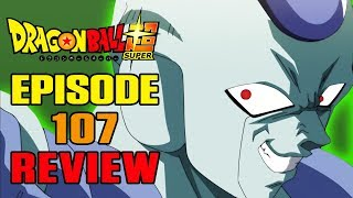 Dragon Ball Super Episode 107 REVIEW | A SONG OF ICE AND FIRE