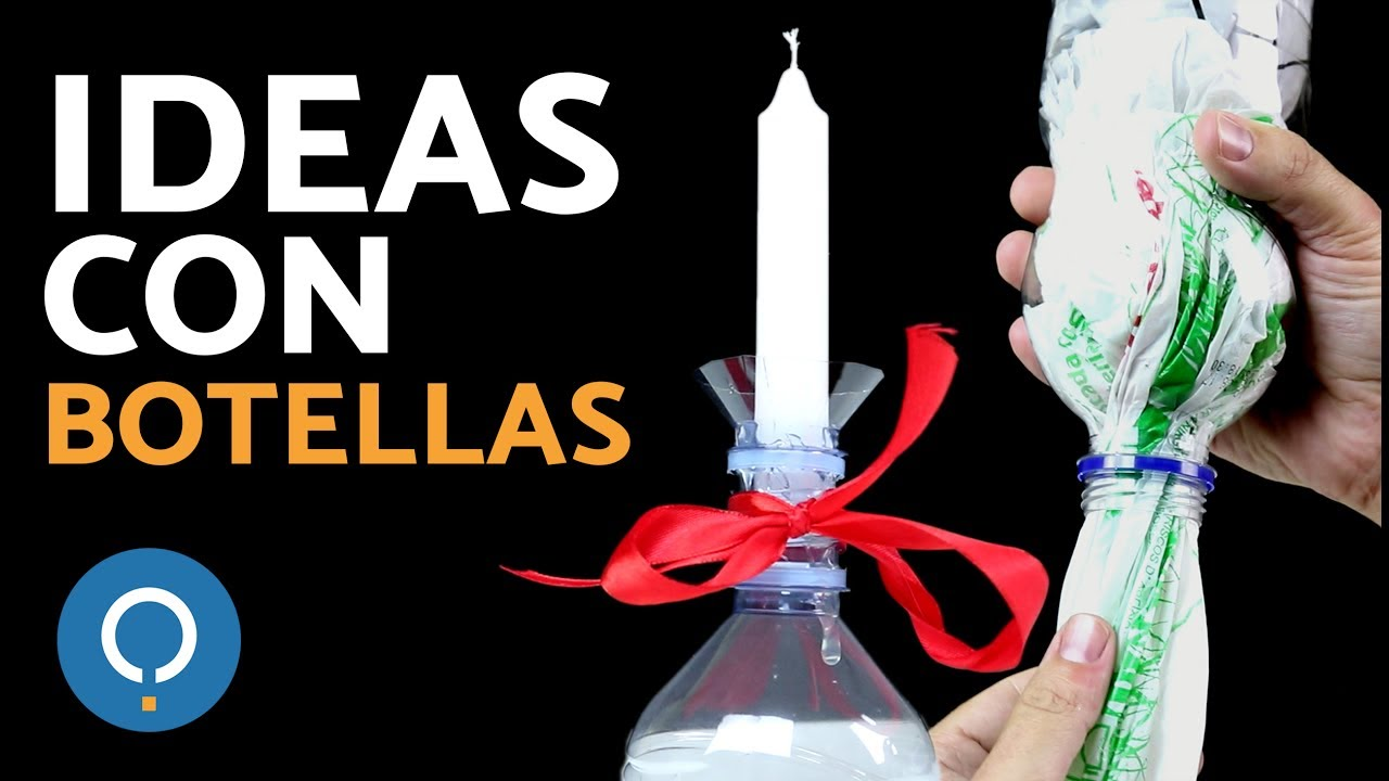 MANUALIDADES con BOTELLAS de plstico  RECICLAR botellas  YouTube