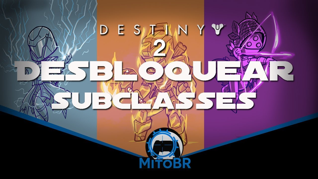 a076aa6259166 DESTINY 2  COMO DESBLOQUEAR AS NOVAS SUBCLASSES