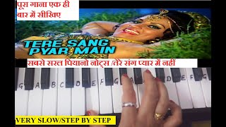 Tere sang pyar me nahi todna|KeyboardTutorial|Piano|Step by Step|Very slow