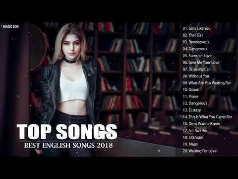 Top Hits 2018  Best English Songs Of World 2018 - Best Pop Songs World 2018